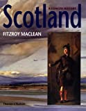 Scotland: A Concise History, Second Revised Edition (0500282331) by Fitzroy Maclean