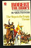 Robert the Bruce: Steps to the Empty Throne (Coronet Books) (034015098X) by Tranter, Nigel