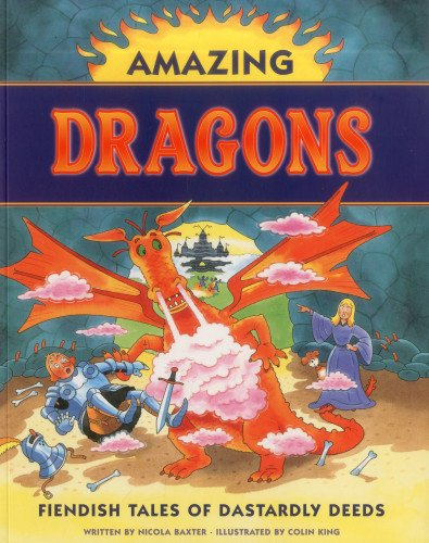 Amazing Dragons: Fiendish Tales of Dastardly Deeds PDF