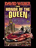 img - for The Honor of the Queen (Honor Harrington Book 2) book / textbook / text book