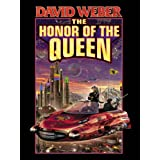 The Honor of the Queen (Honor Harrington Book 2) ~ David Weber