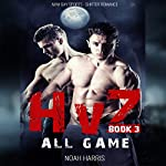HvZ: All Game: M/M Gay Sports Shifter Romance, Book 3 | Noah Harris
