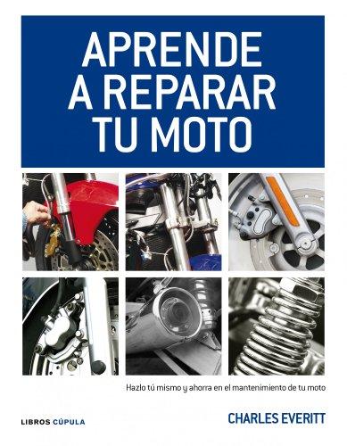 APRENDE A REPARAR TU MOTO descarga pdf epub mobi fb2