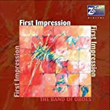 The Band of Oboes First Impression