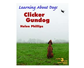 Clicker Gundog (Learning about Dogs)