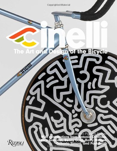 Cinelli: The Art and Design of the Bicycle PDF