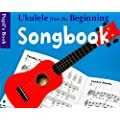 Ukulele from the Beginning Songbook Pupil's Book