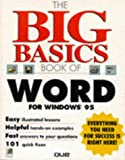 img - for The Big Basics Book of Word for Windows 95 book / textbook / text book
