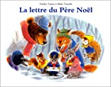 Lettre Du Pere Noel (French Edition)