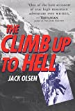 The Climb Up to Hell (0312194501) by Olsen, Jack