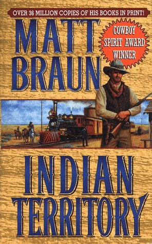Indian Territory, Braun,Matthew/Braun,Matt