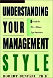 img - for Understanding Your Management Style: Beyond the Meyers-Briggs Type Indicator by Robert C. Benfari (1991-05-15) book / textbook / text book