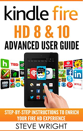 kindle-fire-hd-8-10-kindle-fire-hd-advanced-user-guide-updated-dec-2016-step-by-step-instructions-to
