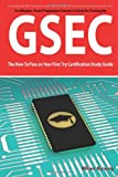 img - for GSEC GIAC Security Essential Certification Exam Preparation Course in a Book for Passing the GSEC Certified Exam - The How To Pass on Your First Try Certification Study Guide - Second Edition book / textbook / text book