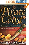The Pirate Coast: Thomas Jefferson, the First Marines, and the Secret Mission of 1805
