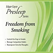 Freedom from Smoking: Edgar Cayce Presleep Series | [Charles Thomas Cayce]