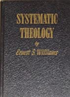 Systematic Theology, Vol. 1 by Ernest S.…