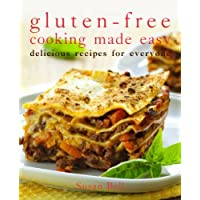 Gluten-Free Cooking Made Easy: Delicious Recipes for Everyone