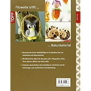 Filz-Minis ganz natürlich: Dekorative Figuren aus Filzwolle und Naturmaterial (kreativ.ko