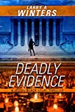 img - for Deadly Evidence (A Jessie Black Legal Thriller) (Jessie Black Legal Thrillers Book 3) book / textbook / text book