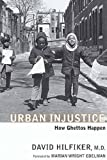 Image of Urban Injustice: How Ghettos Happen