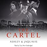 The Cartel |  Ashley & Jaquavis