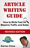 Article Writing Guide: How to Write Fast for Massive Traffic and Sales
