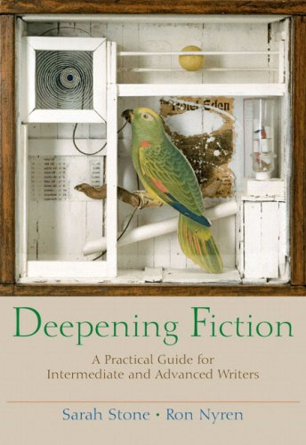 Deepening Fiction: A Practical Guide for Intermediate and...