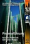 Prozessf�hrung, 1 CD-ROM Dynamik und...