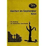 """Aachen im September 1944,Endkampf 116. Panzerdivision (""""Windhund-Division"""") Raum Aachen"""