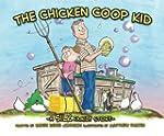 Chicken Coop Kid