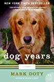 Download Dog Years: A Memoir (P.S.)