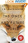 The Once and Future World: Nature As...
