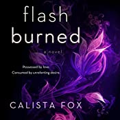 Flash Burned: A Novel | Calista Fox