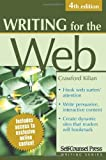 Writing for the Web (1551808315) by Kilian, Crawford