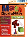 Math Dictionary for Kids: The Essential Guide to Math Terms, Strategies, and Tables (Grades 4-9)
