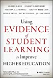 Using Evidence of Student Learning to Improve Higher Education