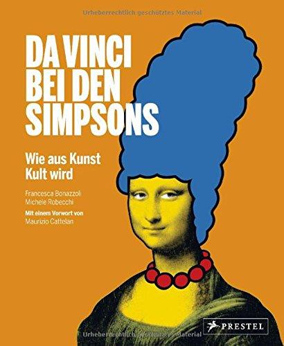 Da Vinci bei den Simpsons - Wie aus Kunst Kult wird