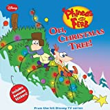 img - for Phineas and Ferb Oh, Christmas Tree! (Phineas & Ferb 8x8) book / textbook / text book