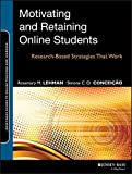 img - for Motivating and Retaining Online Students: Research-Based Strategies That Work book / textbook / text book