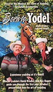 Born to Yodel with David Bradley and Roy Rogers
