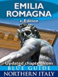 img - for Emilia Romagna with Bologna, Parma, Piacenza, Modena, Ferrara, Reggio Emilia, Faenza, Fidenza, Forli, Ravenna and Rimini (Updated Chapter from Blue Guide Northern Italy) book / textbook / text book