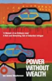 img - for Power Without Wealth: A Memoir of an Ordinary Man book / textbook / text book