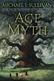 img - for Age of Myth: Book One of The Legends of the First Empire book / textbook / text book