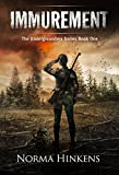 Immurement: The Undergrounders Series Book One (A Young Adult Science Fiction Dystopian Novel)
