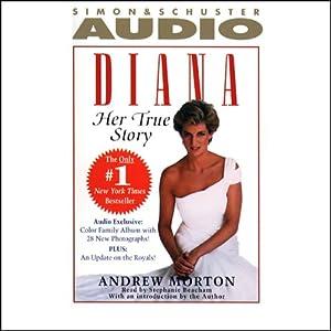 Diana: Her True Story | [Andrew Morton]