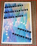 Excursions to the Far Side of the Mind: A Book of Memes (0688092071) by Rheingold, Howard