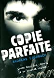 Copie parfaite (French Edition) (2266198645) by Andreas Eschbach