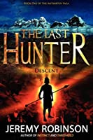 The Last Hunter - Descent