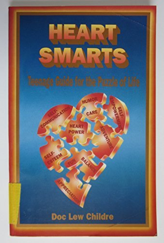 Heart Smarts: Teenage Guide for the Puzzle of Life by Doc Lew Childre (1991-07-01)